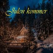 Julen kommer by Various Artists