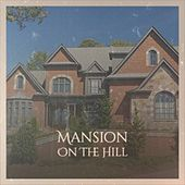 Mansion On The Hill de Various Artists