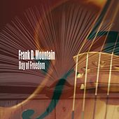 Day of Freedom di Frank D. Mountain