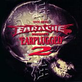 Earplugged, Vol. 2 (Japanese Version) de Cathedral, Misery Loves Co., Pitchshifter, Coalesce, Extreme Noise Terror, Massacre, At the Gates, Brutal Truth, Entombed, Napalm Death