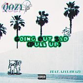 GOING OUT SAD/PULL UP by Qozy P
