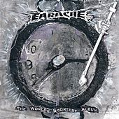 Earache: The World's Shortest Album de Napalm Death, Wormrot, Brutal Truth, A.C., Lawnmower Deth, Painkiller, Morbid Angel, Insect Warfare