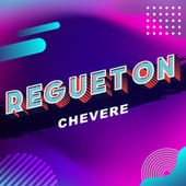 Regueton Chevere von Various Artists