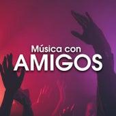 Música con amigos de Various Artists