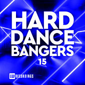 Hard Dance Bangers, Vol. 15 de Various Artists