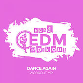Dance Again de Hard EDM Workout