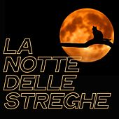 La Notte Delle Streghe by Various Artists