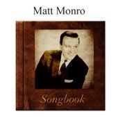 The Matt Monro Songbook de Matt Monro