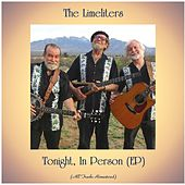 Tonight, In Person (EP) (All Tracks Remastered) by The Limeliters