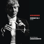 Bruckner: Symphony No. 9 in D Minor, WAB 109 by Leonard Bernstein