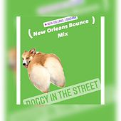 Doggy in the Street (New Orleans Bounce Mix) von Dune