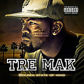 Golden State of Mind by Tre Mak