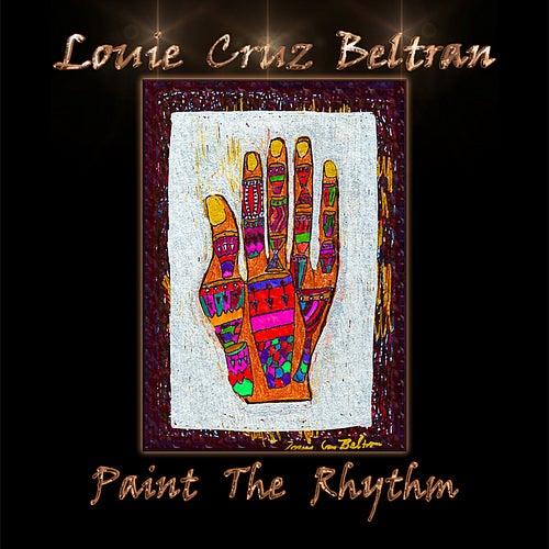 Paint the Rhythm by Louie Cruz Beltran