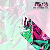Freaks (Rene Rodrigezz Edit) von Toby Vice