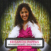 Broadway Favorites ...and All That Jazz! by Krisanthi Pappas