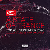 A State Of Trance Top 20 - September 2020 (Selected by Armin van Buuren) van Armin Van Buuren