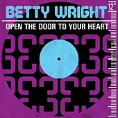 Open the Door to Your Heart von Betty Wright