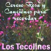 Cerezo Rosa y Canciones para Recordar de Los Tecolines