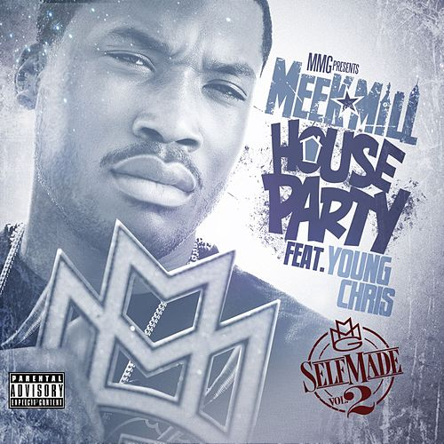 House Party by Meek Mill