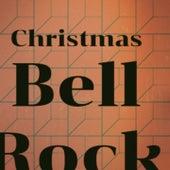 Christmas Bell Rock by La Compagnie Créole, Chipper, Surfaris, Babs Gonzales, Bing Crosby