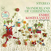 Wonderland of Christmas de Andre Kostelanetz And His Orchestra