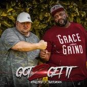 Got 2 Get It by Kingz Kid
