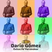 Éxitos Pa' Parrandear by Dario Gomez