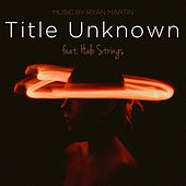 Title Unknown de Ryan Martin