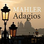 Mahler Adagios by Various Artists