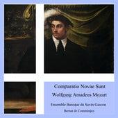 Wolfgang Amadeus Mozart: Comparatio Novae Sunt von Ensemble Baroque du Savès Gascon