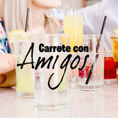 Carrete con amigos by Various Artists