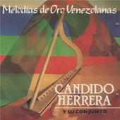 Melodías de Oro Venezolanas de Candido Herrera