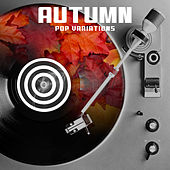 Autumn Pop Variations von Various Artists
