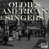Oldies American Singers by Various Artists