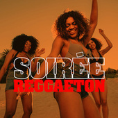 Soirée Reggaeton by Various Artists