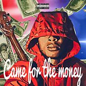 Came For The Money by Goldie