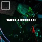 Vamos a Rockear! by Various Artists