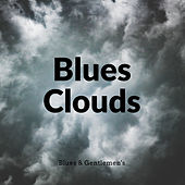 Blues Clouds by Blues