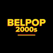 Belpop 2000s by Various Artists