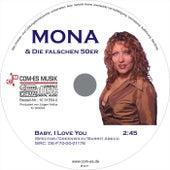 Baby, I Love You by Mona & die falschen 50er