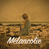 Mélancolie von Various Artists