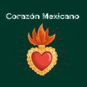 Corazón Mexicano by Various Artists