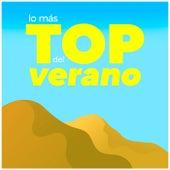 Lo Más Top del Verano by Various Artists