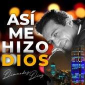 Asi Me Hizo Dios van Diomedes Diaz