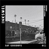 Say Goodbye di Inkswel