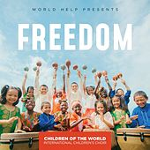 Freedom by Children of the World