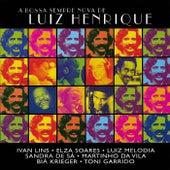 A Bossa Sempre Nova de Luiz Henrique de Various Artists