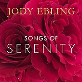 Songs of Serenity de Jody Ebling