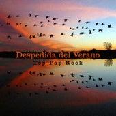 Despedida del Verano: Top Pop Rock de Various Artists