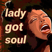 Lady Got Soul de Various Artists